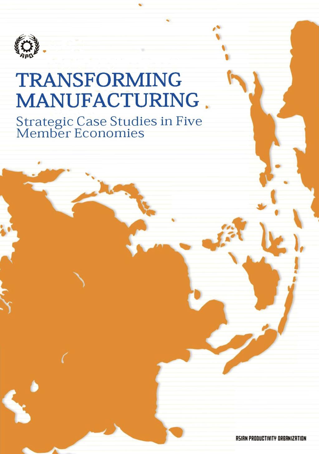 TRANSFORMING MANUFACTURING